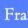 BT FRANCE