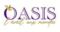 OASIS - L'EVEIL AUX MONDES